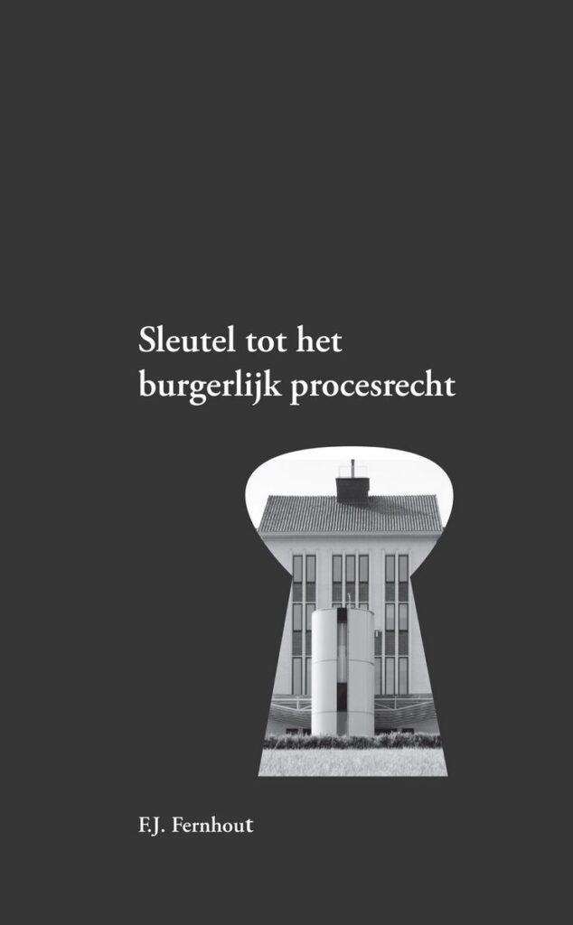 Uitgeverij Gianni: Sleutel tot het burgerlijk procesrecht (2019)