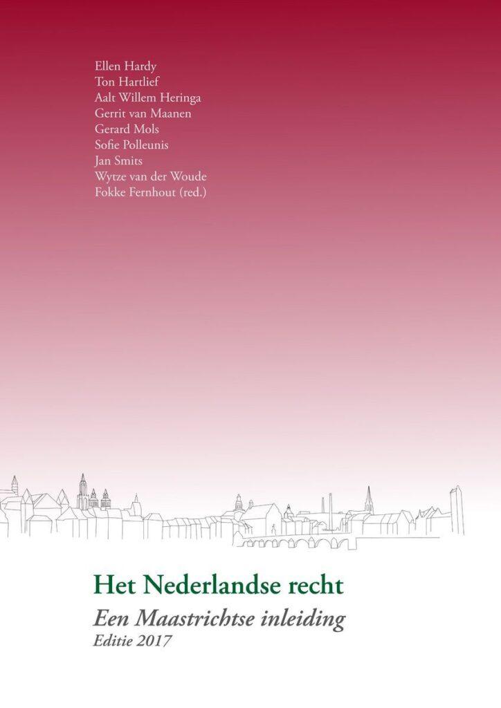 Uitgeverij Gianni: Het Nederlandse recht - een Maastrichtse inleiding (editie 2017)