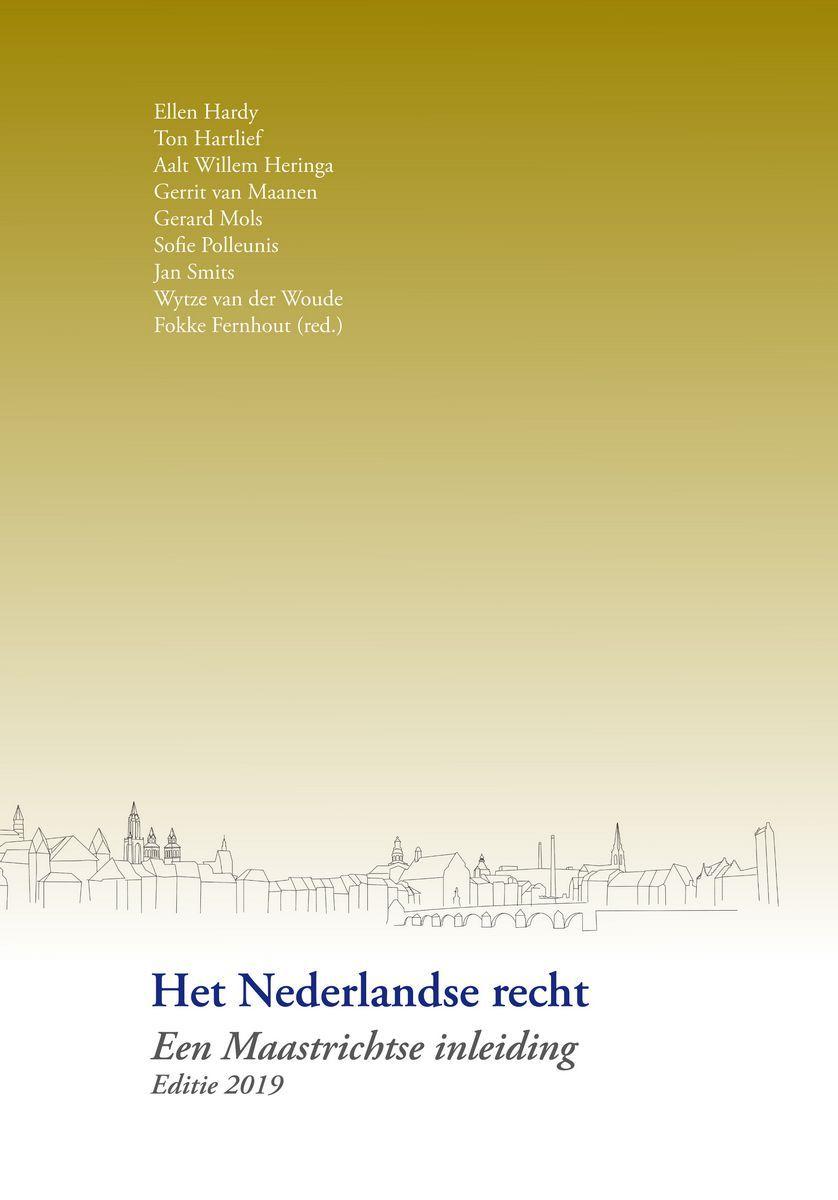 Het Nederlandse recht – een Maastrichtse inleiding (2019)